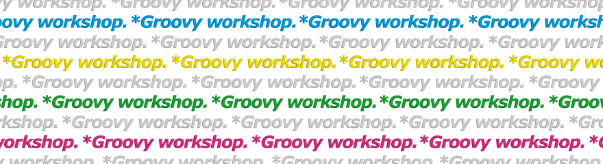 Groovy workshop