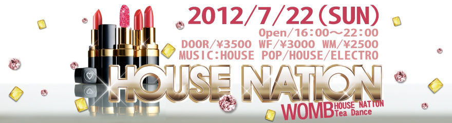 HOUSE NATION Tea Dance @ WOMB